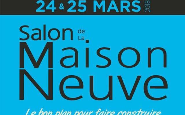 Le Salon de la Maison Neuve 24-25 mars